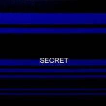 IT' S A SECRET