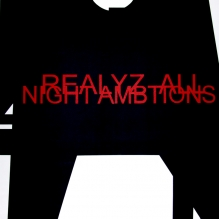 REALYZE ALL NIGHT AMBITIONS